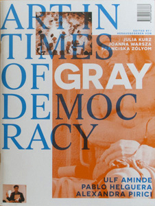 Art in Times of Gray Democracy thumb